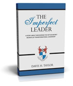 The Imperfect Leader by Davis H Taylor